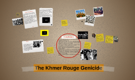 The Khmer Rouge Genicide