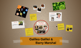 Galileo Galilei & Barry Marshal