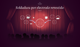 Soldadura por electrodo revestido