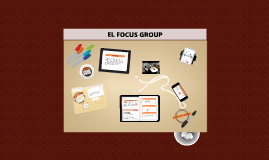El FOCUS GROUP
