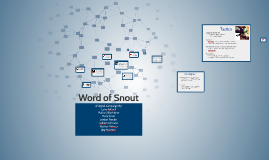 Copy of Word of Snout