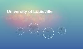 Copy of University of Lousiville