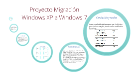 Copy of Migración Windows XP a Windows 7 MSD