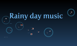Music for those rainy days