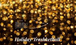 Christmas Trashketball