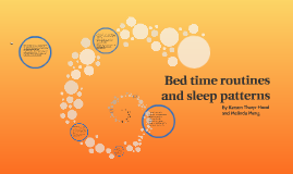 Bed time routines and sleep patterns
