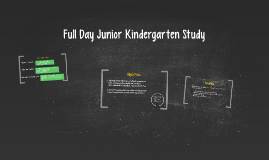 Full Day Junior Kindergarten Study