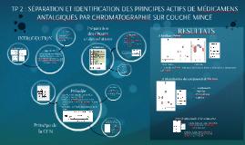 Tp2 identification et separation des principes actifs de medicaments antalgiques par - Chromatographie sur couche mince ...