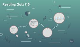 Reading Quiz I10