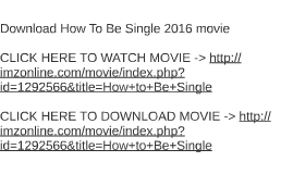 Download how to be single 2016 movie by dawn simpson on prezi ccuart Images