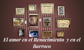 Copy of El amor en el Renacimiento  y Barroco
