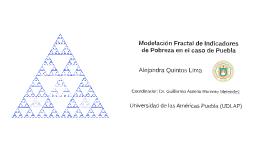 Copy of Modelación fractal de indicadores de pobreza en el caso de Puebla