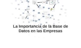 La Importancia de Base de Datos en las Empreas