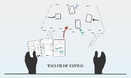 TALLER DE ESTILO