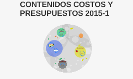 CONTENIDOS COSTOS Y PRESUPUESTOS 2015-1
