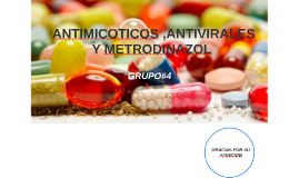 ANTIMICOTICOS ,ANTIVIRALES