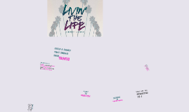 Copy of Copy of Copy of Livin the Life - Week 3