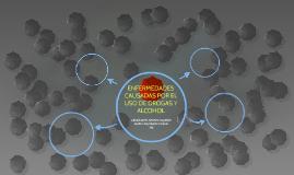 ENFERMEDADES CAUSADAS POR E USO DE DROGAS Y ALCOHOL