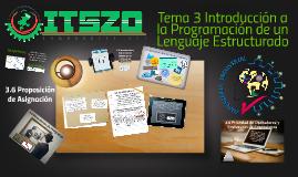 Copy of Tema 3 Introducción a la Programación de un Lenguaje Estructurado