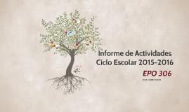 Informe de Actividades Preparatoria Oficial Núm. 306