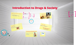 Introduction to Drugs & Society