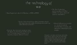 The Technology of War