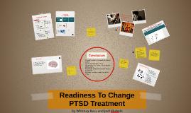 Readiness To Change PTSD Treatment