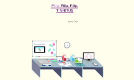 Copy of Treball de recerca: Piiip piiip piiip tinnitus.