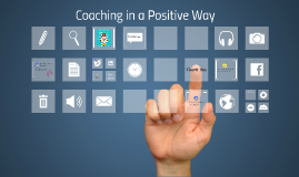 LEAD: Coaching in a Positive Way
