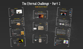 Copy of Copy of The Eternal Challenge - Session 2