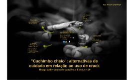 """""""Cachimbo cheio"""": alternativas de cuidado em relação ao uso"""