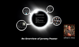 An Overview of Jeremy Pesner
