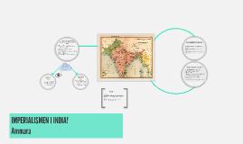 IMPERIALISMEN I INDIA...!