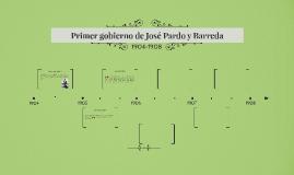Primer gobierno de José Pardo y Barreda