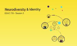 Neurodiversity & Identity