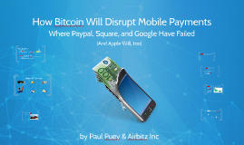 How Bitcoin Will Revolutionize Mobile Payments -LA