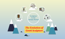 The Evolution of Greek Sculpture