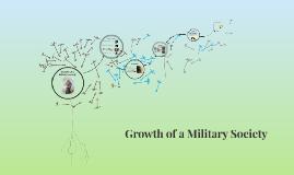 Growth of a Military Sociaty
