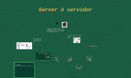 """""""Server"""" ó servidor"""