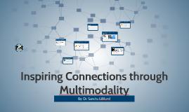 Inspiring Connections through Mulitmodality