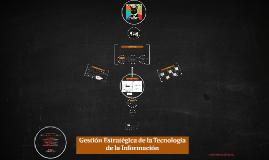 Gestión Estratégica de la Tecnología de la Información