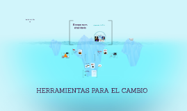 Copy of HERRAMIENTAS PARA EL CAMBIO