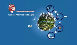 Fuentes Alternas de Energía