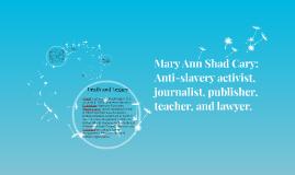 Mary Ann Shad Cary: