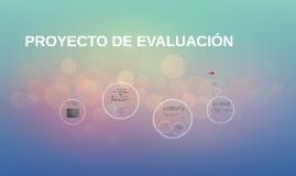PROYECTO DE EVALUACIÓN