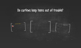 does curfew keep teens out of trouble Most teens get into trouble if they have too much freedom  curfews teach the  importance of keeping track of time  it does not have to be the same time on  weeknights as on weekends, but it does remain  curfew, more than likely he will  complain and insist that his friends can stay out much longer.