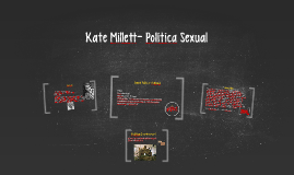Kateillett- Política Sexual