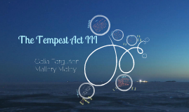 Tempest Act 3