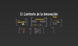 El Contexto de la Innovacion