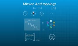 2 인류학 개괄 - 선교인류학